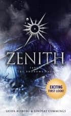 Zenith Part 1 - An Exciting First Look Sampler ebook by Sasha Alsberg, Lindsay Cummings
