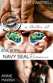 ASSIGNMENT: Caribbean Nights Starter Set - 3 Complete Novels ebook by Kat Cantrell,Zoe York,Anne Marsh
