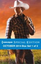 Harlequin Special Edition October 2014 - Box Set 1 of 2 ebook by Diana Palmer,Marie Ferrarella,Teresa Southwick