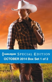 Harlequin Special Edition October 2014 - Box Set 1 of 2 - Texas Born\Diamond in the Ruff\The Rancher Who Took Her In ebook by Diana Palmer,Marie Ferrarella,Teresa Southwick
