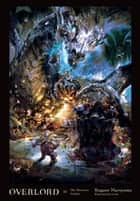 Overlord, Vol. 11 (light novel) - The Dwarven Crafter ebook by Kugane Maruyama, so-bin