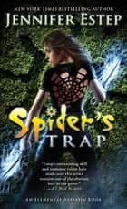 Spider's Trap ebook by Jennifer Estep