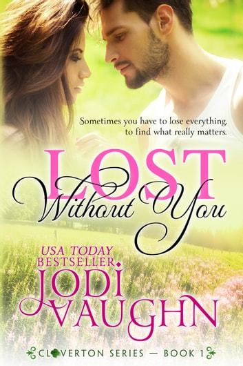 LOST WITHOUT YOU ebook by Jodi Vaughn