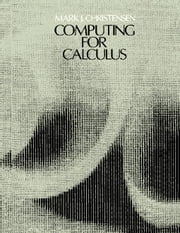 Computing for Calculus ebook by Christensen, Mark J.
