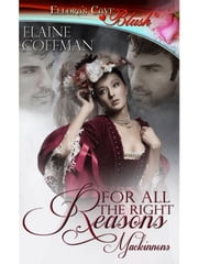 For All the Right Reasons ebook by Elaine Coffman
