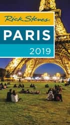 Rick Steves Paris 2019 ebook by Rick Steves, Steve Smith, Gene Openshaw