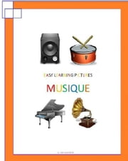 Easy Learning Pictures. Musique. ebook by Jose Remigio Gomis Fuentes Sr