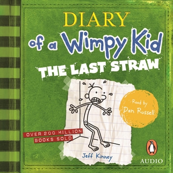 The Last Straw: Diary of a Wimpy Kid (BK3) - Diary of a Wimpy Kid audiobook by Jeff Kinney