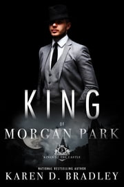 King of Morgan Park ebook by Karen D. Bradley