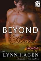 Beyond Forever ebook by Lynn Hagen