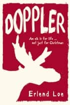 Doppler ebook by Erlend Loe,Don Bartlett,Don Shaw