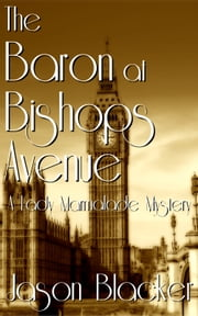 The Baron at Bishops Avenue ebook by Jason Blacker