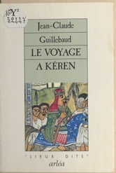 Le Voyage à Kéren ebook by Jean-Claude Guillebaud