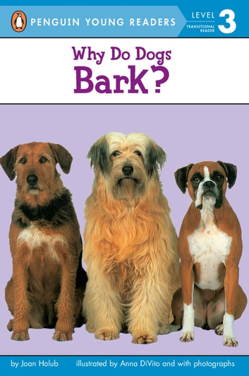 Why Do Dogs Bark? ebook by Joan Holub