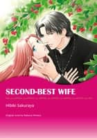 SECOND-BEST WIFE (Mills & Boon Comics) - Mills & Boon Comics ebook by Rebecca Winters, Hibiki Sakuraya