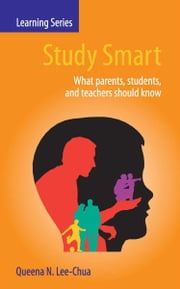 Study Smart - What parents, students, and teachers should know ebook by Queena N. Lee-Chua