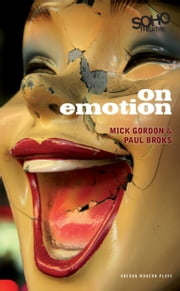 On Emotion ebook by Mick Gordon,Paul Broks