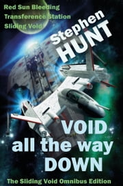 Void All The Way Down ebook by Stephen Hunt