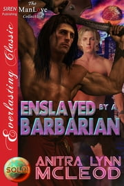 Enslaved by a Barbarian ebook by Anitra Lynn McLeod