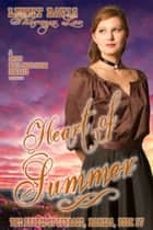 Heart Of Summer (The Brides Of Courage, Kansas, Book 4) ebook by Lenny Davis