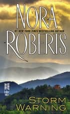 Storm Warning - (InterMix) ebook by Nora Roberts