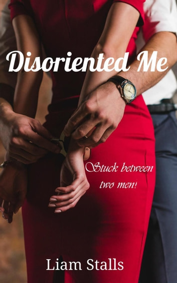 Disoriented Me ebook by Liam Stalls