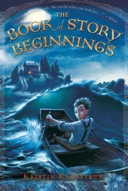 The Book of Story Beginnings ebook by Kristin Kladstrup