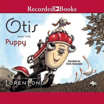 Otis and the Puppy audiobook by Loren Long