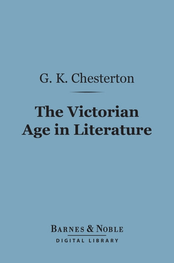 an overview of childrens literature in the victorian era Home » browse » books » book details, the literature of the victorian era and as nobody is likely to be interested in the reasons which led me to undertake the task which is now, at last, ended, if not accomplished, i should be disposed to write no preface at all.