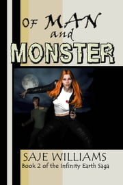 Of Man And Monster ebook by Saje Williams
