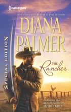 The Rancher ebook by Diana Palmer