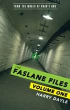 The Faslane Files: Volume One ebook by