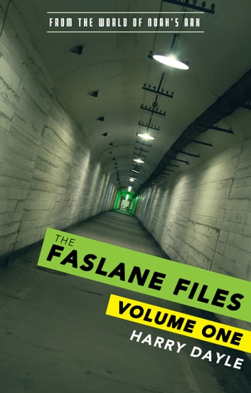 The Faslane Files: Volume One ebook by Harry Dayle
