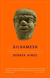 Gilgamesh ebook by Derrek Hines