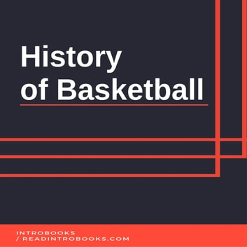 History of Basketball audiobook by Introbooks Team