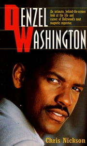 Denzel Washington ebook by Chris Nickson