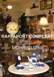 Rappaport Compleat ebook by Morris Lurie
