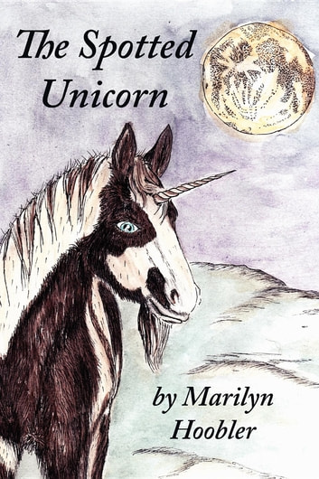 The Spotted Unicorn ebook by Marilyn Hoobler