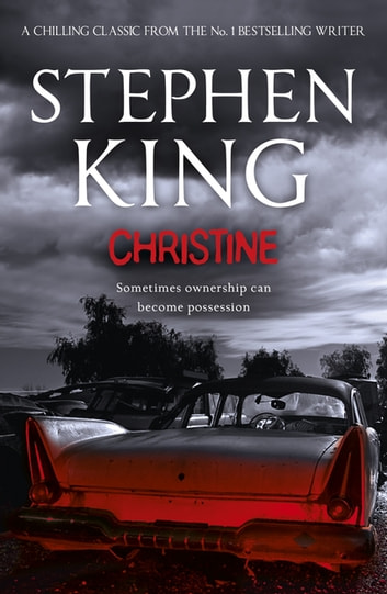 Christine ebook by Stephen King