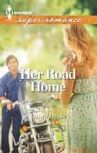 Her Road Home ebook by Laura Drake