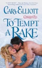 To Tempt a Rake ebook by Cara Elliott