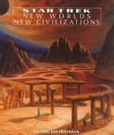 New Worlds, New Civilizations ebook by Michael Jan Friedman