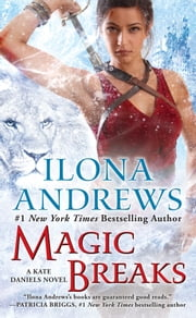 Magic Breaks ebook by Ilona Andrews