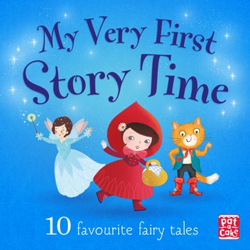 My Very First Story Time: Audio Collection audiobook by Pat-a-Cake,Rachel Elliot