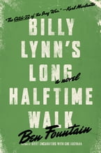 Billy Lynn's Long Halftime Walk: A Novel, A Novel