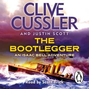 The Bootlegger - Isaac Bell #7 livre audio by Clive Cussler,Justin Scott