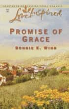 Promise of Grace ebook by Bonnie K. Winn