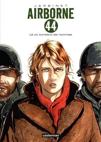Airborne 44 (Tome 1) - Là où tombent les hommes ebook by Philippe Jarbinet