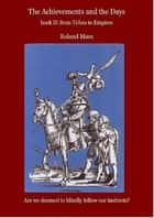 Book II. From Tribes to empires ebook by Roland Maes