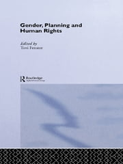 Gender, Planning and Human Rights ebook by Tovi Fenster